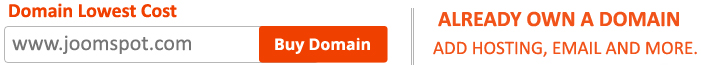 Buy Domain, Hosting, Email and More at www.Joomspot.com